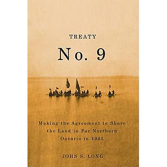 Treaty No. 9 - Making the Agreement to Share the Land in Far Northern