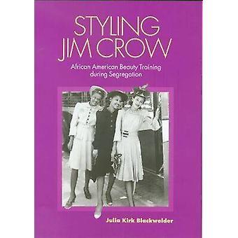 Jim Crow - African American Beauty styling Training tijdens segregatie