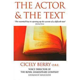 L'attore e il testo di Cicely Berry - Trevor Nunn - 9780863697050