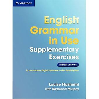 English Grammar in Use Supplementary Exercises without Answers (3rd R