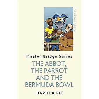 Opat - papuga i Bermuda Bowl przez David Bird - 978147460