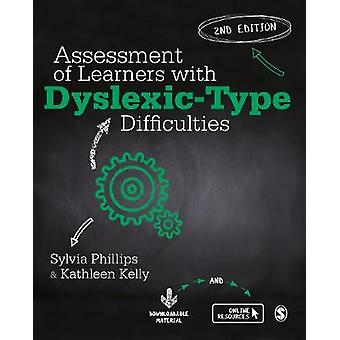 Assessment of Learners with Dyslexic-Type Difficulties by Assessment