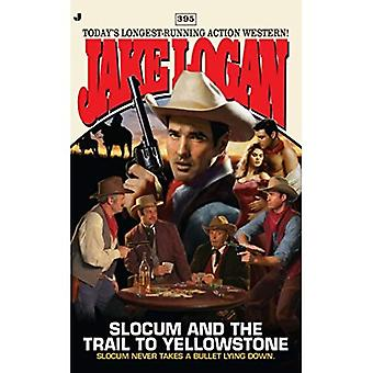 Slocum and the Trail to Yellowstone (Jake Logan
