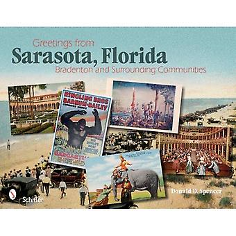 Greetings from Sarasota , Florida
