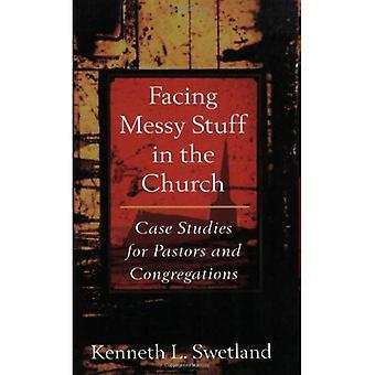 Facing Messy Stuff in the Church