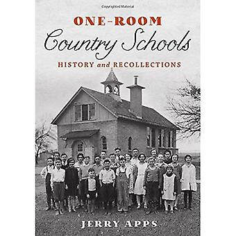 One-Room Country Schools: History and Recollections