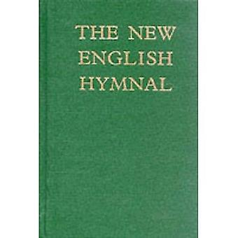 The New English Hymnal: Words e (Hymn Book)