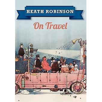 Heath Robinson op reis