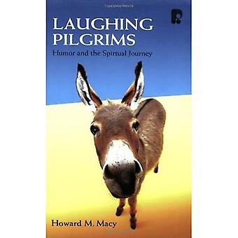 Laughing Pilgrims: Humor and the Spiritual Journey