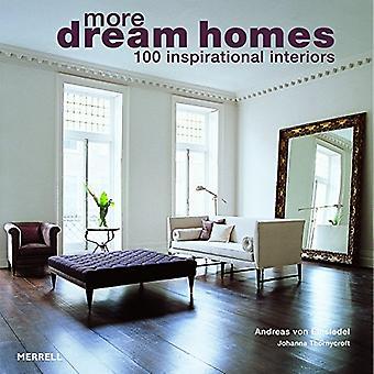 More Dream Homes: 100 Inspirational Interiors