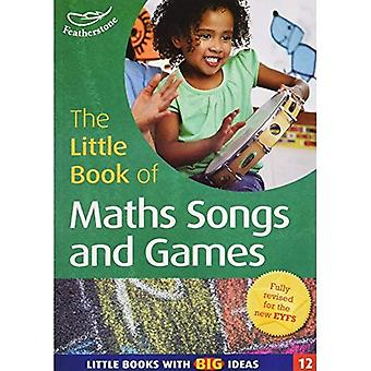 The Little Book of Maths Songs and Games: Little Books with Big Ideas (Little Books)
