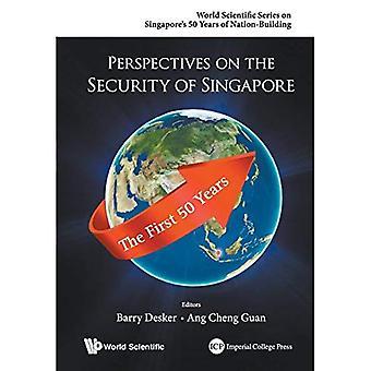 Perspectives sur la sécurité de Singapour: Les 50 premières années (série scientifique mondiale sur 50 ans de Singapour...