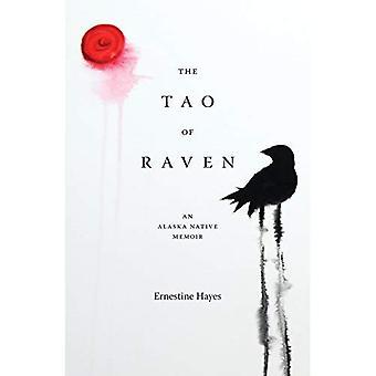 O Tao do Corvo: um livro de memórias nativo de Alaska