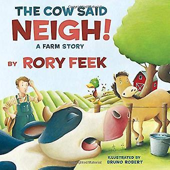 Krowy powiedział rżenie! (książka): A Farm Story
