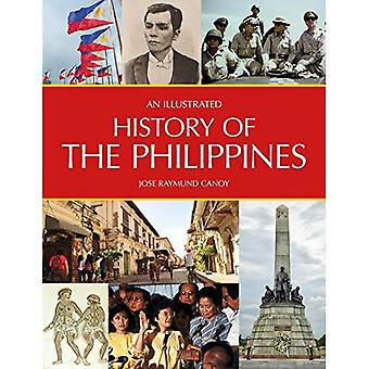 An Illustrated History of the Philippines (An Illustrated History of)