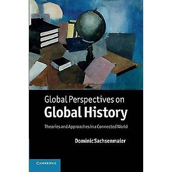 グローバル視点での Sachsenmaier ・ ドミニクによってグローバル ・ ヒストリー