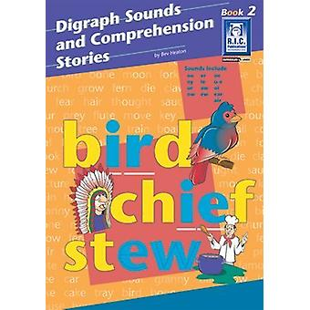 Digraph Sounds and Comprehension Stories - Bk. 2 by Bev Heaton - 97818