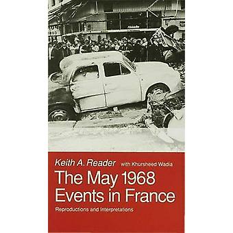 May 1968 Events in France by Reader & Keith A. Reader in French