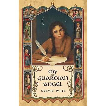 My Guardian Angel by Weil & Sylvie