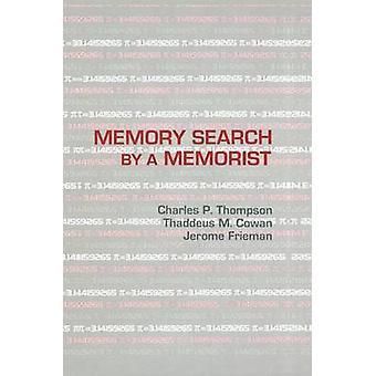Minnet efter en Memorist av Thompson & Charles P.