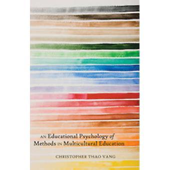 Pedagogisk psykologi av metoder i mångkulturell utbildning (1st ny