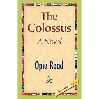 The Colossus by Read & Opie
