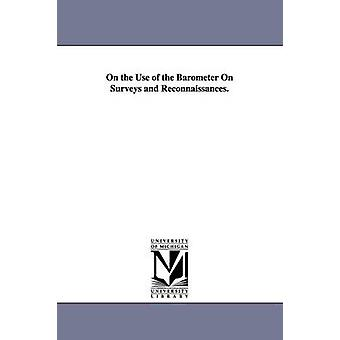 On the Use of the Barometer On Surveys and Reconnaissances. by Williamson & Robert Stockton