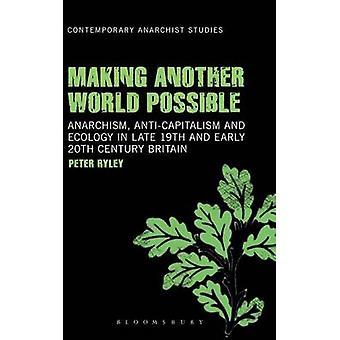 Making Another World Possible by Ryley & Peter
