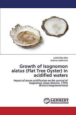 Growth of Isognomon alatus Flat Tree Oyster in acidified waters by Akita Lailah Gifty