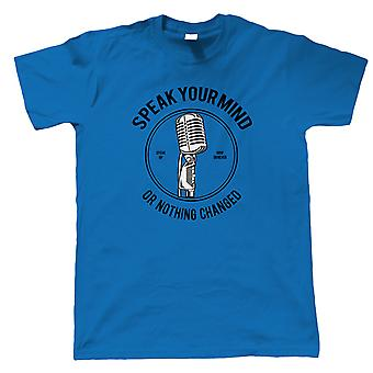 Speak Your Mind Mens T-Shirt   Voices My Head Crazy Funny Hobby Addiction Expert   Christmas Birthday Anniversary Celebration Gift    Pop Culture Gift Him Dad