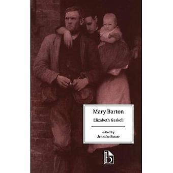 Mary Barton (Broadview Literary Texts)