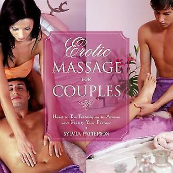 Massage érotique pour les couples par Sylvia Patterson