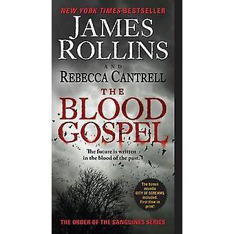 The Blood Gospel by James Rollins - Rebecca Cantrell - 9780061991059