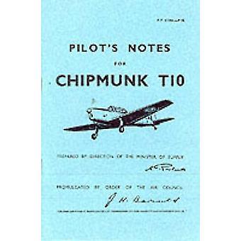 Pilot's Notes for Chipmunk T10 - De Havilland Chipmunk T10 (Facsimile