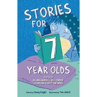 Stories for Seven Year Olds by Linsay Knight - Tom Jellett - 97808579