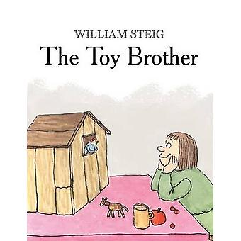The Toy Brother by William Steig - 9781250057600 Book
