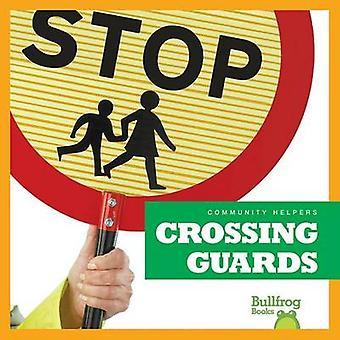 Crossing Guards by Rebecca Pettiford - 9781620311561 Book