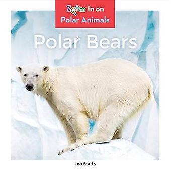 Polar Bears by Leo Statts - 9781680791891 Book
