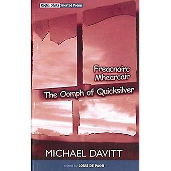 The Oomph of Quicksilver: Rogha Danta - Selected Poems, 1970-1998