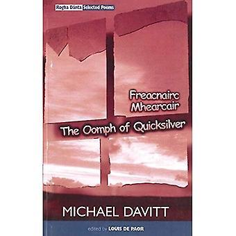 Den Oomph av Quicksilver: Rogha Danta-utvalda dikter, 1970-1998
