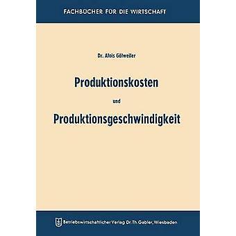 Produktionskosten und Produktionsgeschwindigkeit por Glweiler & Aloys