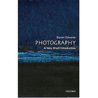 Photography A Very Short Introduction by Steve Edwards