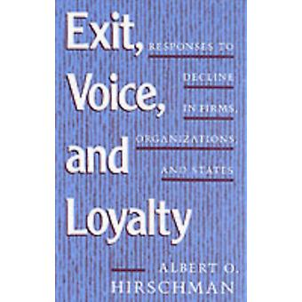 Exit Voice and Loyalty: Responses to Decline in Firms Organizations and States (Paperback) by Hirschman Albert O.