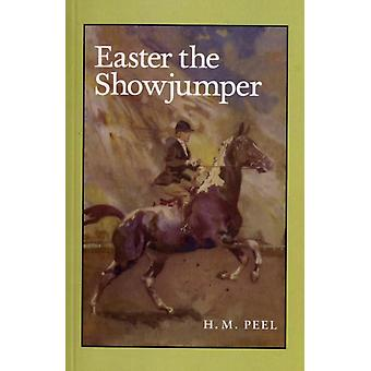 Easter the Showjumper (Paperback) by Peel H. M.
