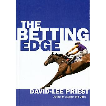 The Betting Edge: Joining the Two Per Cent of Profitable Gamblers (Paperback) by Priest David-Lee