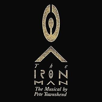 Pete Townshend - Iron Man - Musical af Pete Townshend [CD] USA import