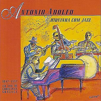 Antonio Adolfo - importare Chiquinha com Stati Uniti Jazz [CD]