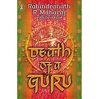 Death of a Guru by Rabindranath R. Maharaj - Dave Hunt - 978034086247