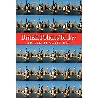 Politique britannique aujourd'hui par Colin Hay - livre 9780745623191