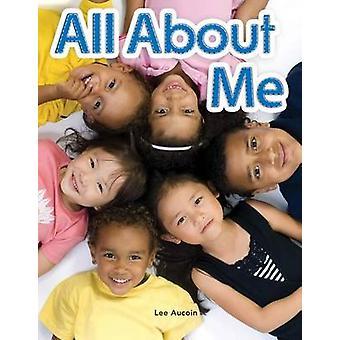 Tout sur moi par Lee Aucoin - livre 9781433314674